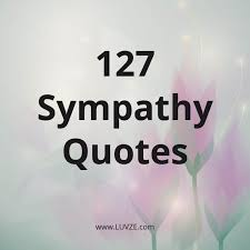 sympathy quotes and messages condolences quotes