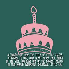 the happy birthday little sister quotes and wishes top happy