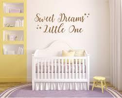 Sweet Dreams Little One Vinyl Wall Art Wall Decal Nursery Etsy