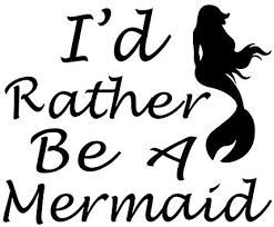Amazon Com I D Rather Be A Mermaid Vinyl Decal Sticker Cars Trucks Vans Suvs Windows Walls Cups Laptops Black 5 5 Inch Kcd2438b Automotive