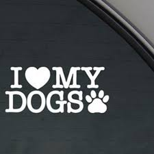 I Love My Dogs Vinyl Cut Decal With No Background 5 Inch White Decal Car Truck Van Wall Laptop Cup Walmart Com Walmart Com