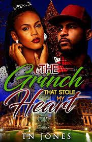 The Grinch That Stole My Heart - Kindle edition by Jones, TN. Literature &  Fiction Kindle eBooks @ Amazon.com.