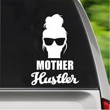 Mother Hustler Mom Sticker Mom Car Decal Computer Decal Etsy