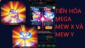 Bảo Bối Thần Kỳ H5   Tiến Hóa Mega Mew X và Mega Mew Y - YouTube