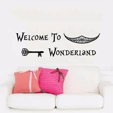 Hot Wall Decals Quotes Alice In Wonderland Wall Decal Art Welcome To Wonderland Sayings Rabbit Wall Vinyl Decals Nursery Home Decor Pop Item Wish