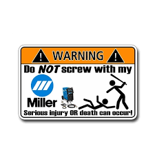 13cm X 8 2cm Funny Miller Welder Warning Sticker For Tool Bag Box Guy Vinyl Decal Graphic Waterproof Decoration Wish