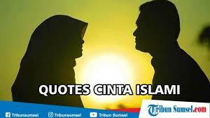 quotes cinta islami paling r tis berkesan dan menginspirasi