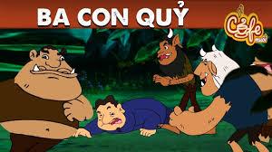 Phim hoạt hình hay nhất - BA CON QUỶ - Khoảnh khắc kỳ diệu ...