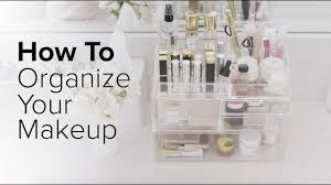how to organize your makeup you