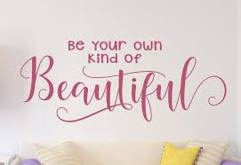 Be Your Own Kind Of Beautiful Wall Decal Bathroom Decal Bedroom Wall Decor Bathroom Decor Bathroom Wall Art Beauty Quote Decal