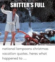 shitter s full memecrunchcom national lampoons christmas vacation