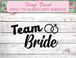 Team Bride Team Bride Party Decal Team Bride Glass Decal Etsy Team Bride Wedding Decal Team Bride Shirts