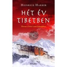 Heinrich Harrer - Hét év Tibetben (új példány) - konyvkolcso