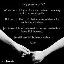 family pressure whe quotes writings by gulam m chhipa