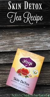 skin detox tea recipe holistic health