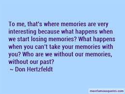 quotes about losing memories top losing memories quotes from