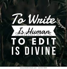 inspirational quotes write human edit divine stock photo edit now