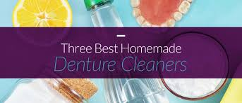 best homemade denture cleaner