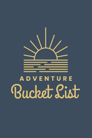 adventure bucket list a journal motivational quotes and