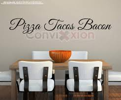 Amazon Com Pizza Tacos Bacon Wall Decal Live Laugh Love Spoof Large 40 Wall Decor Kitchen Restaurant Chef Business Art Made In Usa Decal Sticker Hub Handmade
