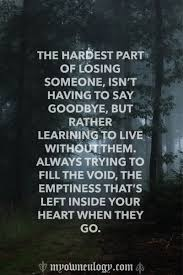 saying goodbye to a friend who has died quotes good life quotes