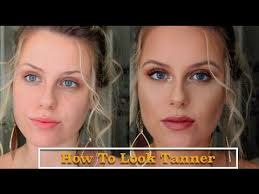 how to look tanner makeup look you