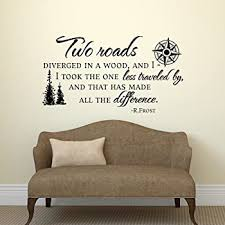 Amazon Com Road Less Traveled Robert Frost Wall Decal Quote Vinyl Wall Decals Quote Travel Decor Inspirational Quote Wall Decal Home Kitchen