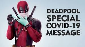 DEADPOOL Special Covid-19 Message - YouTube
