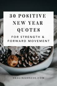 positive new year quotes for new strength forward movement