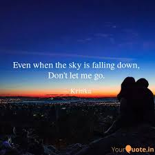 even when the sky is fall quotes writings by kritika pandey