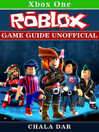 Roblox Xbox One Game Guide Unofficial ...