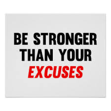 Be Stronger Than Your Excuses Gifts On Zazzle Ca