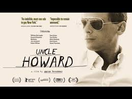 Uncle Howard - Official Theatrical Trailer (Dir. Aaron Brookner ...