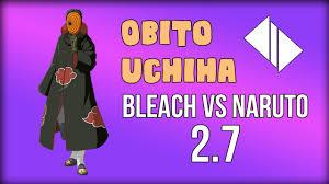 Bleach vs Naruto 2.6 : Obito Uchiha Awakening - YouTube