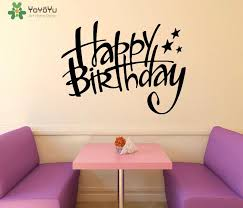 Happy Birthday Wall Decal Home Decoration Accessories For Kids Rooms Baby Birthday Wall Stickers Interior Removable Decor Wall Transfer Quotes Wall Transfer Stickers From Onlinegame 11 67 Dhgate Com
