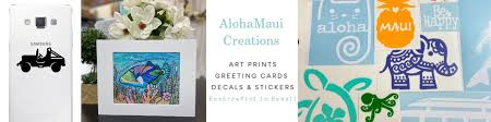Handcrafted Hawaii Art Prints Decals By Alohamauicreations On Etsy