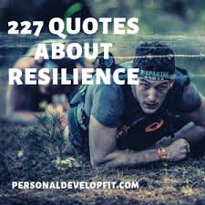 quotes about resilience the ultimate list