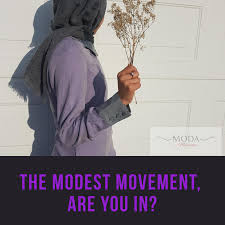 THE MODEST MOVEMENT, ARE YOU IN? – Moda by Maryam