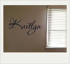 Amazon Com Kaitlyn Girls Room Name Nursery Baby Kids Pretty Vinyl Wall Quote Sticker Kitchen Dining