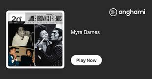 Myra Barnes | Play on Anghami