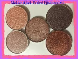 makeupgeek foiled eyeshadows review