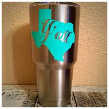 Y All Texas Decal For Yeti Rtic Tumbler Decals For Yeti Cups Rtic Tumblers Tumbler Decal
