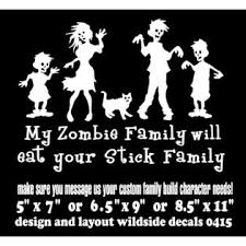 Oracal My Zombie Family Will Eat Your Stick Family Vinyl Decal Funny Car Sticker