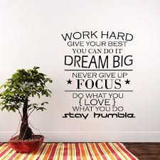 Wall Decal Quote Work Hard Dream Big Never Give Up Stay Humble Decal Teamwork Vinyl Stickers Home Office Motivation Quote Decor T176 Wall Quotes Decals Wall Quotes Decals Office Wall Decals