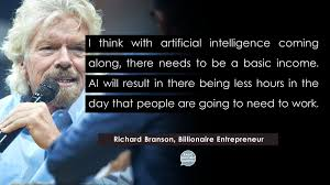 basic income quotes on richard branson there needs to