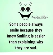 adorable quotes adorablequotesucom sopeople always smile