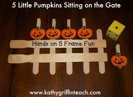 Kathy Griffin S Teaching Strategies Five Little Pumpkins Fall Activities