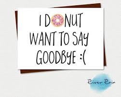 printable card funny farewell goodbye card i by riverraindesigns