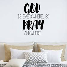 God Is Everywhere So Pray Quote Christian Wall Decal Vinyl Decor Customvinyldecor Com