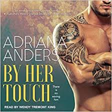 By Her Touch (Blank Canvas): Amazon.co.uk: Anders, Adriana, King ...